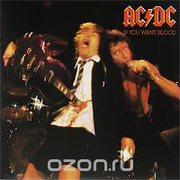 AC/DC. If You Want Blood You